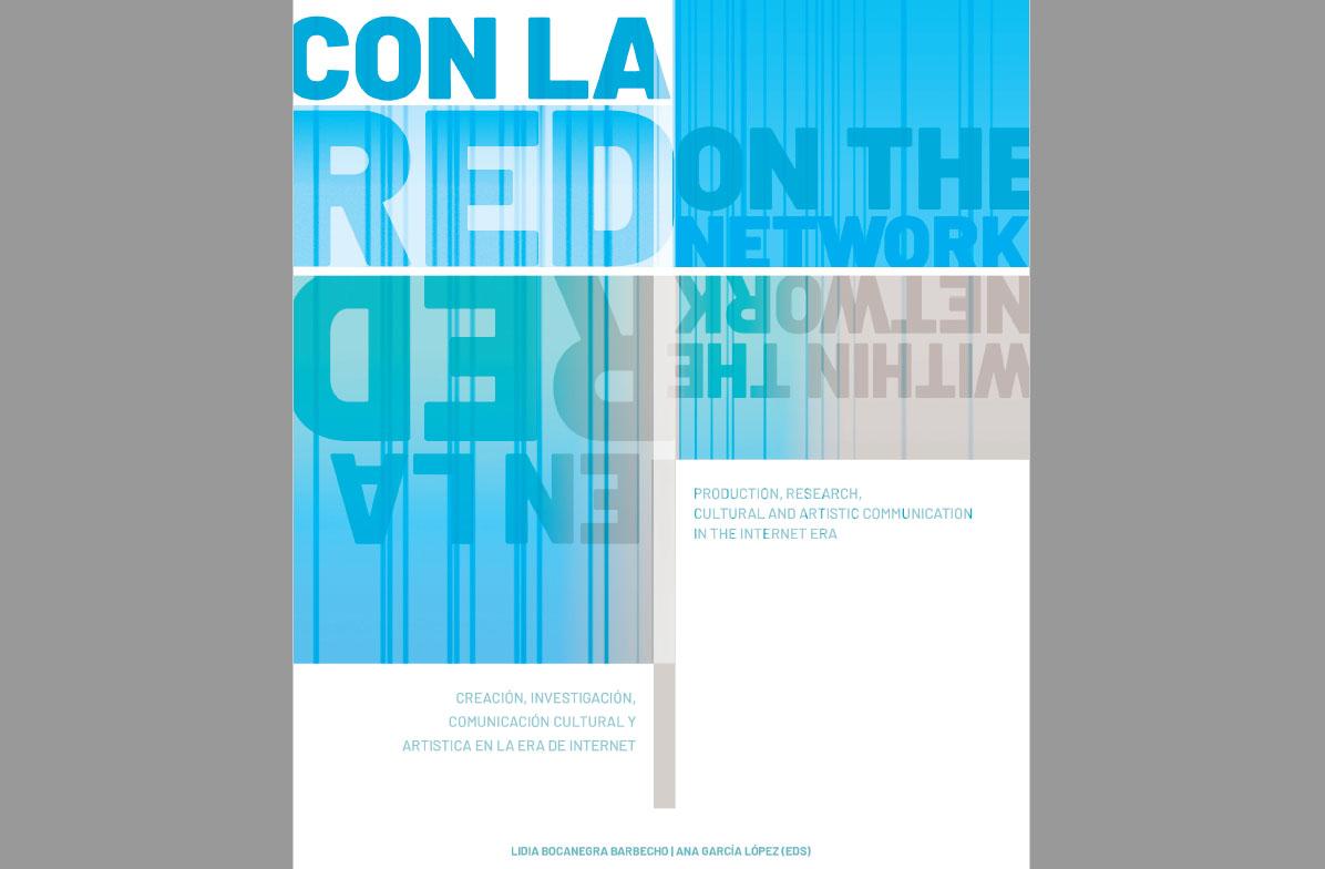 La experiencia de #Arteenredado, jornada sobre emprendimiento, comunicación e innovación en Red que organizamos el pasado marzo en CAC Málaga, ahora en un libro de la UGR
