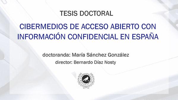"""Tesis doctoral sobre cibermedios con información confidencial (""""confidenciales digitales"""")"""