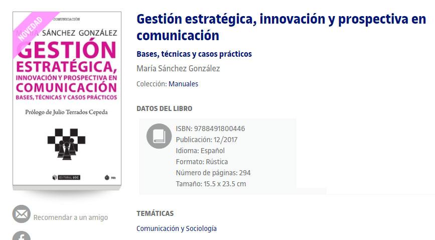 Publicado manual sobre Gestión estratégica, innovación y prospectiva en comunicación en editorial UOC (¡y presentamos el 19 de febrero en Málaga!)