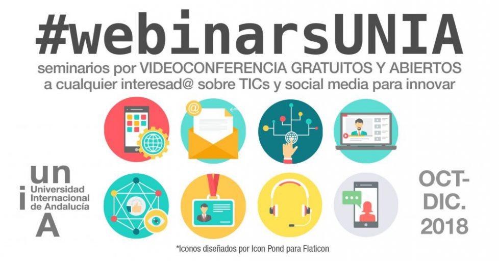 Nuevos #WebinarsUNIA, seminarios virtuales gratuitos sobre TICs y herramientas online para innovar, a partir de octubre 2018: ¿te sumas?