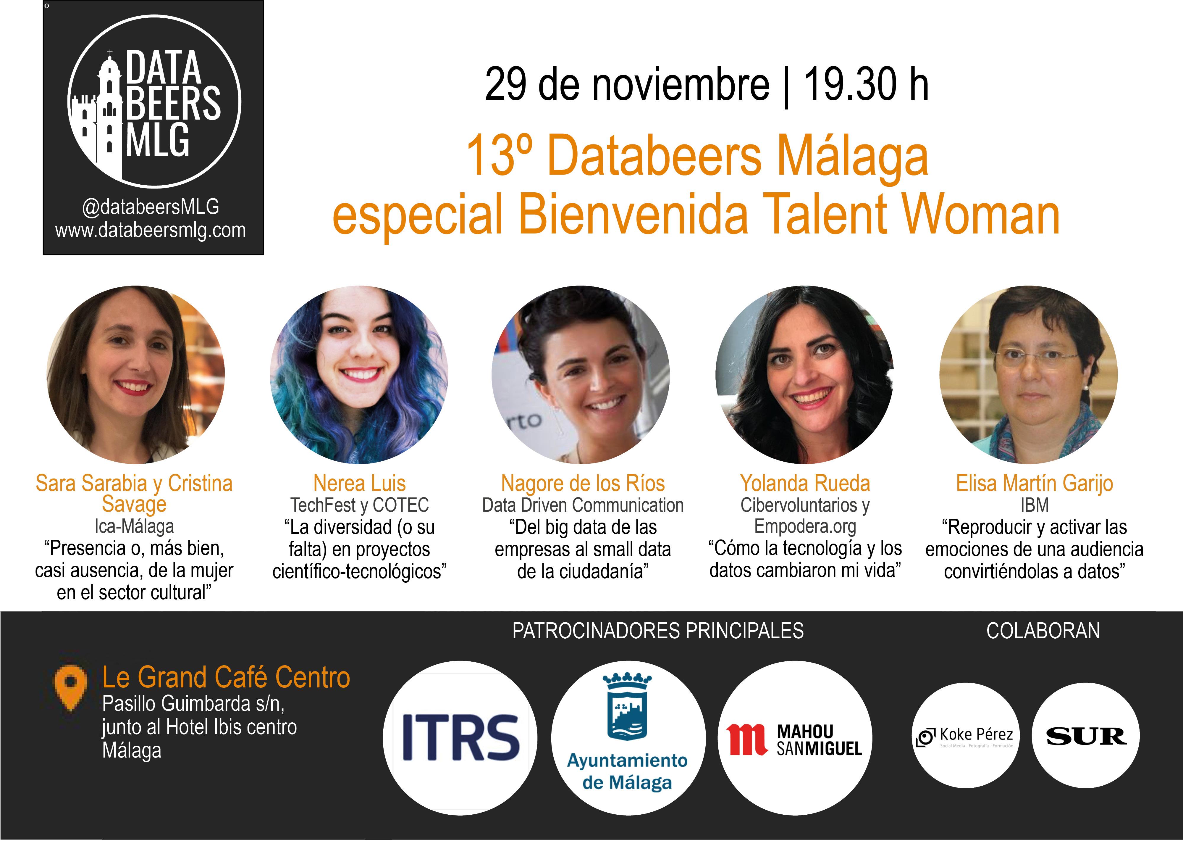 ¡Un especial bienvenida Talent Woman de Databeers Málaga, con cinco mujeres cracks como ponentes, el 29 nov! ¿Os lo vais a perder?