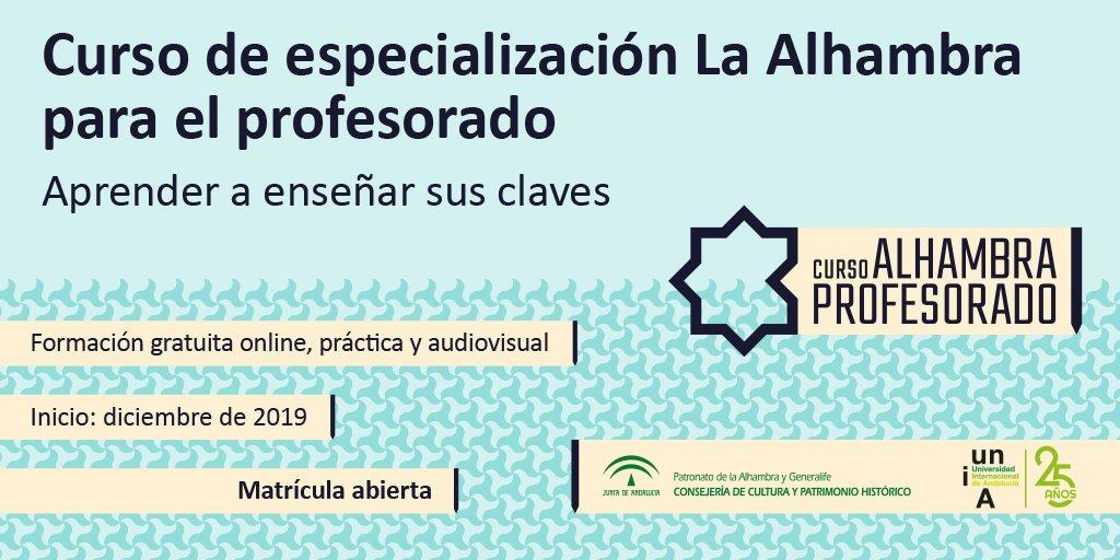 Proyectos chulos en los que vengo trabajando y que por fin verán la luz: curso SPOC sobre La Alhambra para profesorado de la UNIA y el Patronato de la Alhambra y Generalife